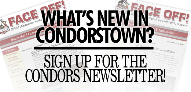 EXTRA! EXTRA! Sign up for the Condors Face-Off Newsletter
